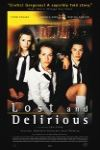 Lost and Delirious poster